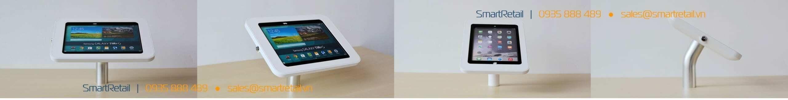 Giá đỡ máy tính bảng để bàn cố định - SmartRetail - 0935888489