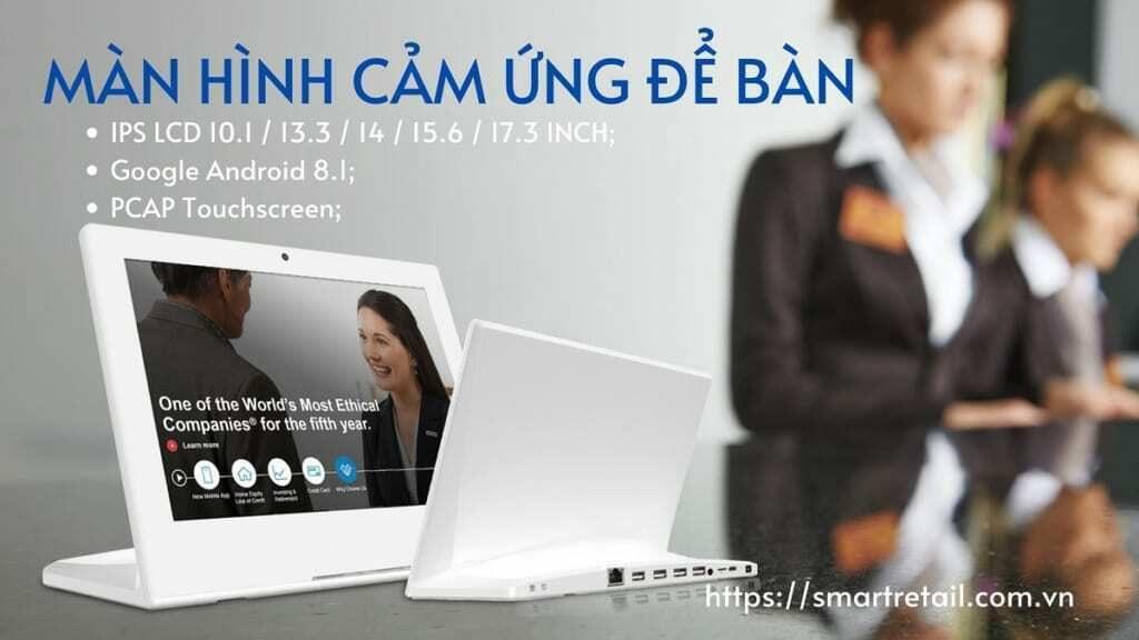 Màn hình LCD để bàn/ Màn hình cảm ứng để bàn/ Máy tính bảng để bàn (Tablet để bàn)/ Màn hình quảng cáo để bàn - SmartRetail