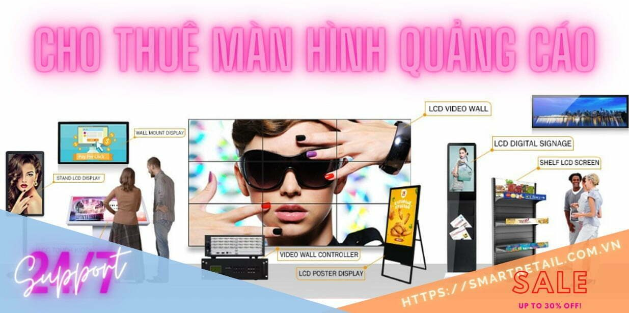 Cho thuê màn hình quảng cáo chuyên dụng Tphcm